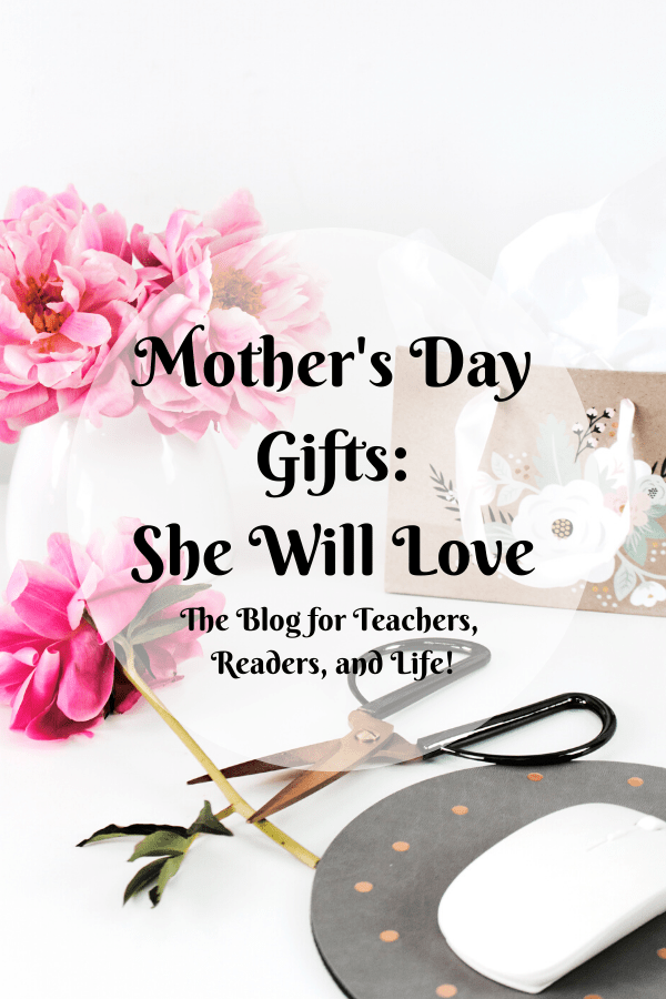 Mother's Day Gifts She Will Love