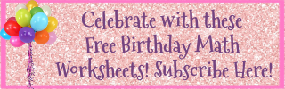 Celebrate with these Free Birthday Math Worksheets