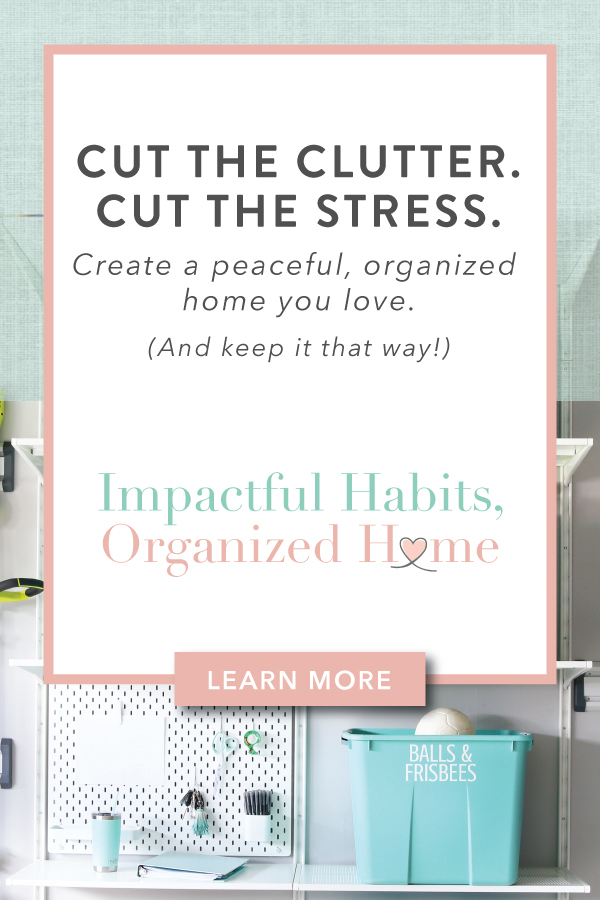 Cut The Clutter: Impactful Habits, Organized Home Affiliate Graphic